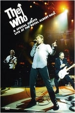 The Who and Spécial Guest - Live at The Royal Albert Hall