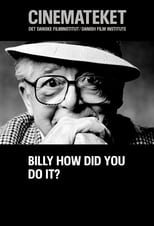 Billy, How Did You Do It?