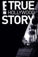 E! True Hollywood Story