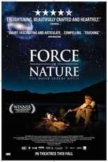 Force of Nature: The David Suzuki Movie streaming complet VF HD
