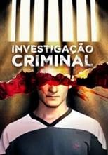Investigação Criminal 3ª Temporada Completa Torrent Nacional