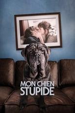 film Mon chien stupide streaming