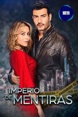 Imperio De Mentiras: Season 1 (2020)