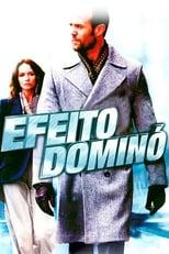 Efeito Dominó (2008) Torrent Dublado e Legendado