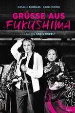Filmposter: Grüße aus Fukushima