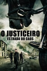 O Justiceiro: Estrada do Caos (2014) Torrent Dublado e Legendado