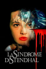 Das Stendhal Syndrom