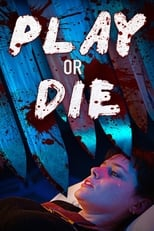 VER Play or Die (2019) Online Gratis HD