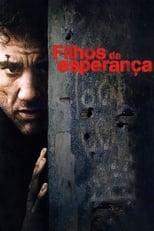 Filhos da Esperança (2006) Torrent Dublado e Legendado