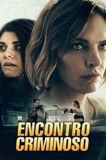 Encontro criminoso (2019) Torrent Dublado e Legendado