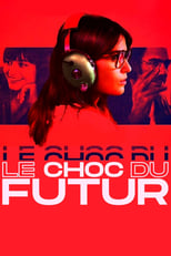 film Le Choc du futur streaming
