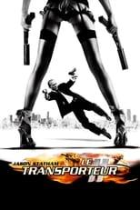 film Le transporteur 2 streaming