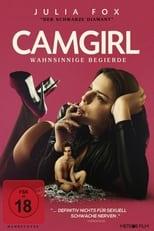 Camgirl - Wahnsinnige Begierde