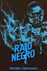 Raio Negro 3ª Temporada Completa Torrent Dublada e Legendada