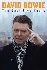David Bowie - Die letzten fünf Jahre