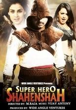 Super Hero Shehanshah