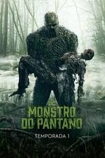 Monstro do Pântano 1ª Temporada Completa Torrent Dublada e Legendada