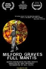Milford Graves Full Mantis (2018)