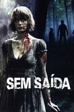 Sem Saída (2008) Torrent Dublado e Legendado