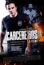 Carcereiros – O Filme (2019) Torrent Nacional