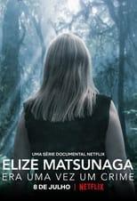 Elize Matsunaga : Sinistre conte de fées Saison 1 Episode 2