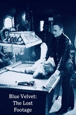 Blue Velvet: The Lost Footage