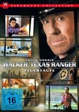 Walker, Texas Ranger: Feuertaufe
