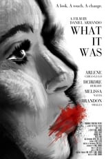 What It Was (2014) Torrent Legendado