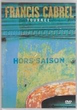 Francis Cabrel - Tournée Hors-Saison