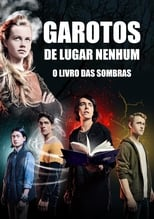 Nowhere Boys: The Book of Shadows (2016) Torrent Dublado e Legendado