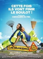 Film Les municipaux, trop c'est trop ! streaming