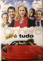 Dinheiro Não é Tudo (2012) Torrent Dublado e Legendado