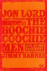Jon Lord with The Hoochie Coochie Men: Live at the Basement