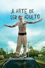 A Arte de Ser Adulto (2020) Torrent Dublado e Legendado