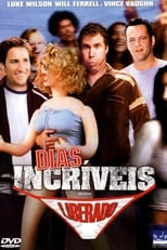 Dias Incríveis (2003) Torrent Dublado e Legendado