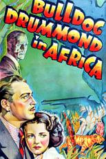 Bulldog Drummond Abenteuer in Afrika