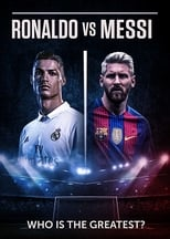 Documentaire Ronaldo vs. Messi: Face Off streaming
