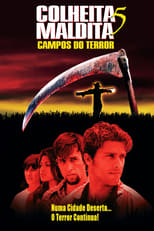 Colheita Maldita 5: Campos do Terror (1998) Torrent Dublado e Legendado