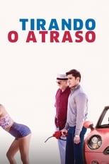Tirando o Atraso (2016) Torrent Dublado e Legendado