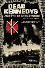Dead Kennedys: Fresh Fruit for Rotting Eyeballs