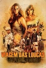 Viagem das Loucas (2017) Torrent Dublado e Legendado