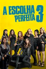A Escolha Perfeita 3 (2017) Torrent Dublado e Legendado