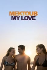 Poster for Mektoub, My Love: Canto Uno
