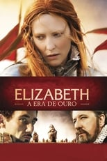 Elizabeth: A Era de Ouro (2007) Torrent Dublado e Legendado