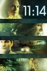 Official movie poster for 11:14 (2003)