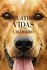 Quatro Vidas de um Cachorro (2017) Torrent Dublado e Legendado