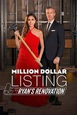 Million Dollar Listing: Ryan's Renovation Saison 1 Episode 2