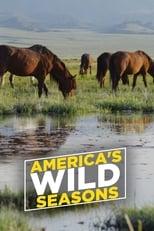 Amerikas wilde Jahreszeiten