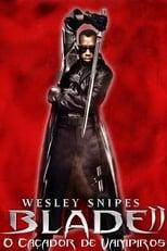 Blade II: O Caçador de Vampiros (2002) Torrent Dublado e Legendado