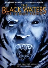 The Black Waters of Echo's Pond streaming complet VF HD